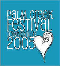 Visit the Palm Creek Festival Townsville 2005 website
